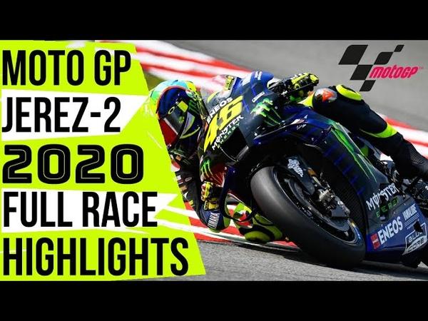 MOTO GP JEREZ 2020 2 RACE HIGHLIGHTS ANDALUCIA GP RACE HIGHLIGHTS ROSSI STILL ROCKS TODAY