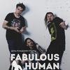 FABULOUS HUMAN BEING | 17.07 | BUNKER47