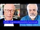 Lars Bern om haveriet för migrationskommittén och vart utvecklingen leder.