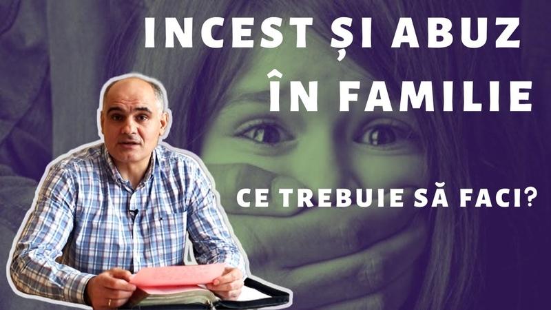 Vindecarea după incest și abuz Pastor Vasile Filat