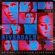 Riverdale Cast feat. Camila Mendes, Madelaine Petsch, Vanessa Morgan - Cherry Bomb (feat. Madelaine Petsch, Camila Mendes, Vanessa Morgan) [From Riverdale: Season 4]