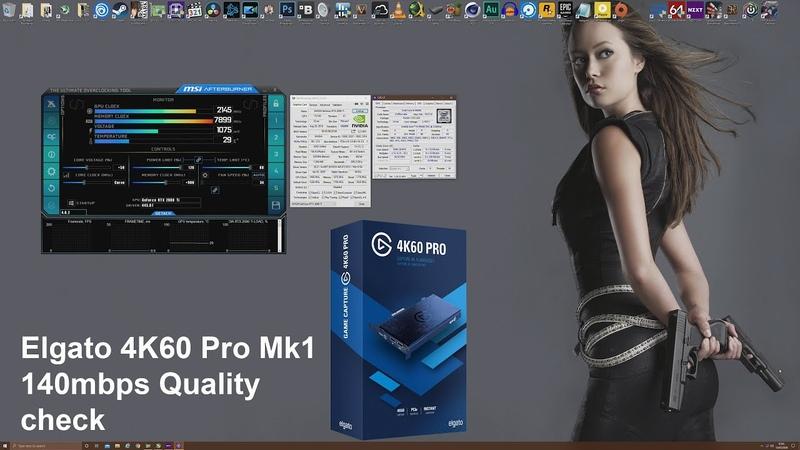 Elgato 4K60 Pro Mk1 140Mbps 4K 60FPS Quality Check   GTX 1660 Ti   Ryzen 2700X
