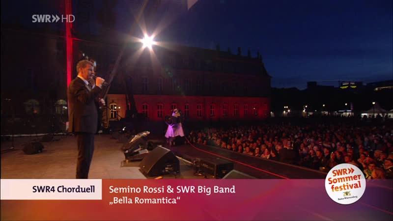 Semino Rossi SWR Big Band Bella Romantica SWR4 Chorduell 17 05 2013 песня Дитэра Болена Dieter Bohlen