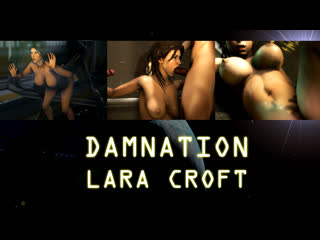 Damnation lara Croft Final cut (Tomb Raider, Alien sex)