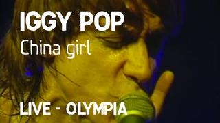 Iggy Pop - China girl (Olympia)