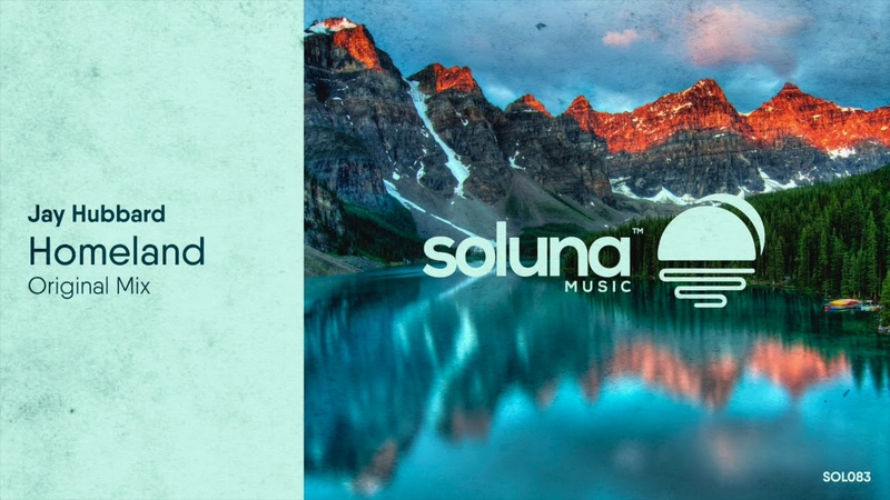 Jay Hubbard - Homeland (Original Mix) [Soluna Music]