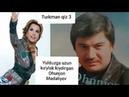 Ohunjon Madaliyev - Turkman qiz 3 (Aytishuv) Yulduz Usmonovaga javob