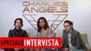 Charlie's Angels: intervista ai nuovi angeli