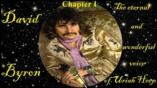 David Byron, The eternal and wonderful voice of the Uriah Heep. Listen to your best performances - 1