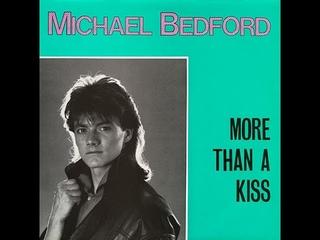 Michael Bedford - More Than A Kiss [Maxi Single] [Electronic] [1986]