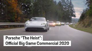 """Porsche """"The Heist"""" Official Big Game Commercial 2020 - Extended Cut"""