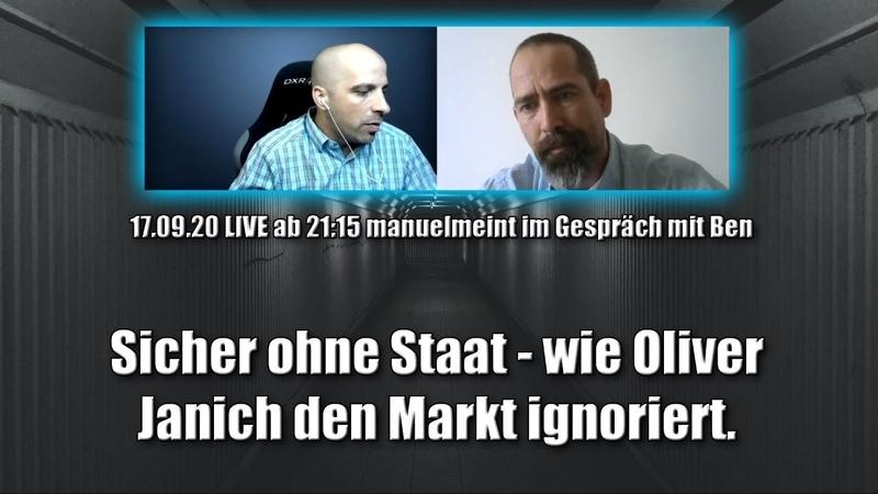 Sicher ohne Staat wie Oliver Janich den Markt ignoriert im Gespräch mit Ben