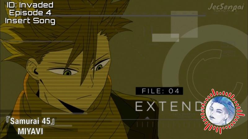 IDInvaded Episode 4 Insert Song『 Samurai 45 』by MIYAVI ~ FULL version