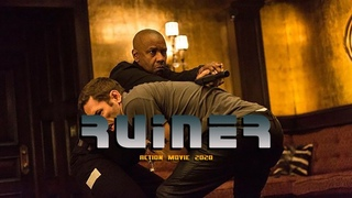 Action Movie 2020 - RUINER  - Best Action Movies Full Length English