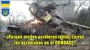 Guerra del DONBASS Posibles causas de la destrucción TOTAL de los Carros de Combate ucranianos.