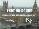 That UK Sound UK Garage and Bassline Documentary субтитры от Radio Invisibility