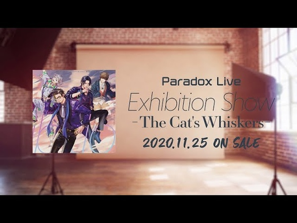 【MV】The Cat's Whiskers 「Life Is Beautiful」 -Paradox Live(パラライ)-