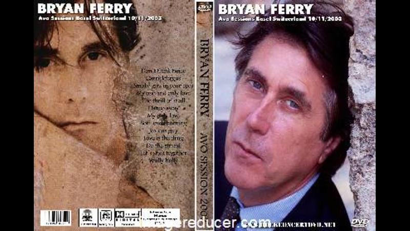 Bryan Ferry AVO Session Basel Switzerland 2003