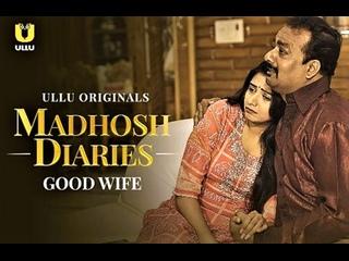 Madhosh Diaries ( Good Wife ) – 2021 – Hindi Short Film – UllU