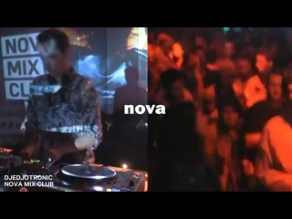 Djedjotronic Nova Mix Club