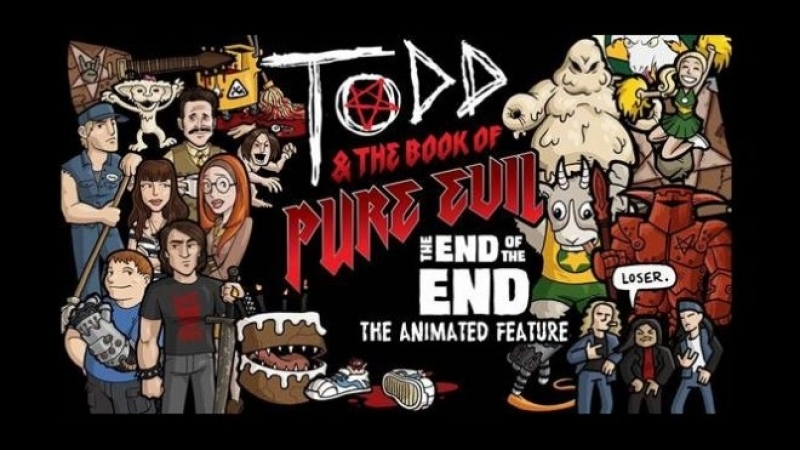 Тодд и Книга Чистого Зла Конец Конца Todd And The Book Of Pure Evil The End Of The End 2017