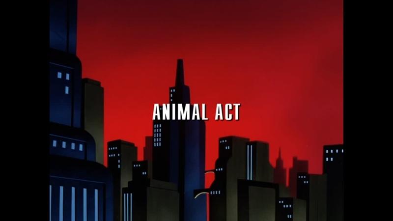 Новые приключения Бэтмена S02E04 Представления животных русские субтитры
