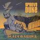 Groove Duke - Heavy Metal Mariner (Reprise)