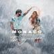 MONACO project - Ты - лучшее