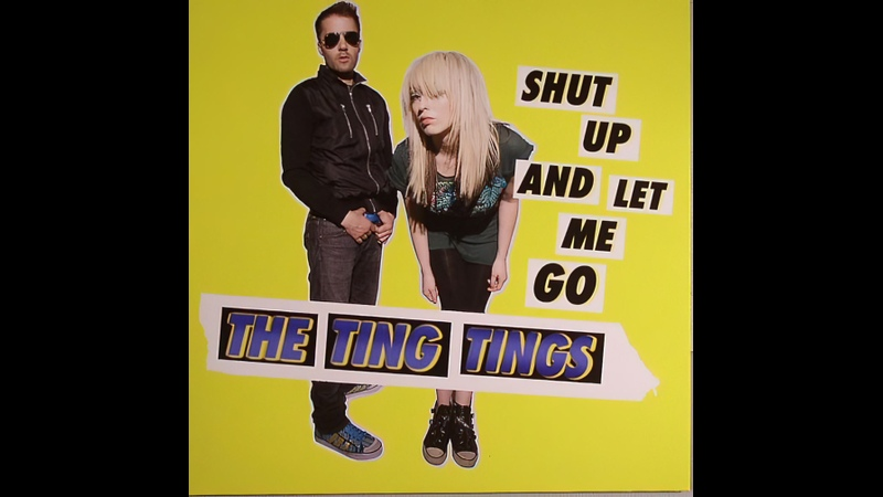 The Ting Tings Shut Up And Let Me Go 2008 Remastered 1080