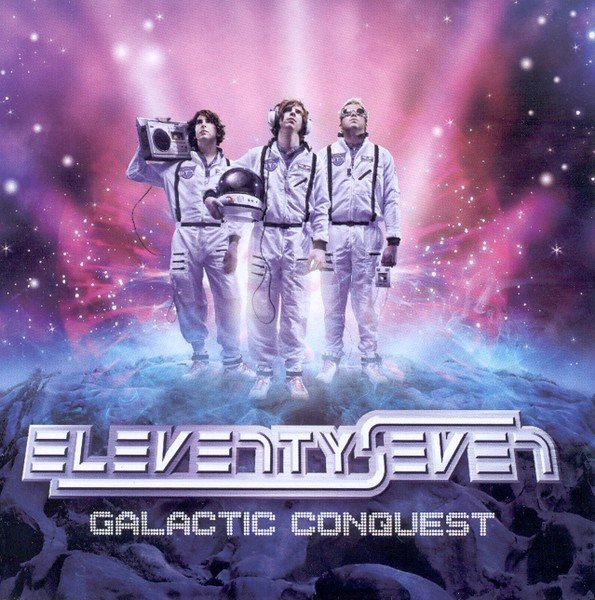 Eleventyseven album galactic conquest