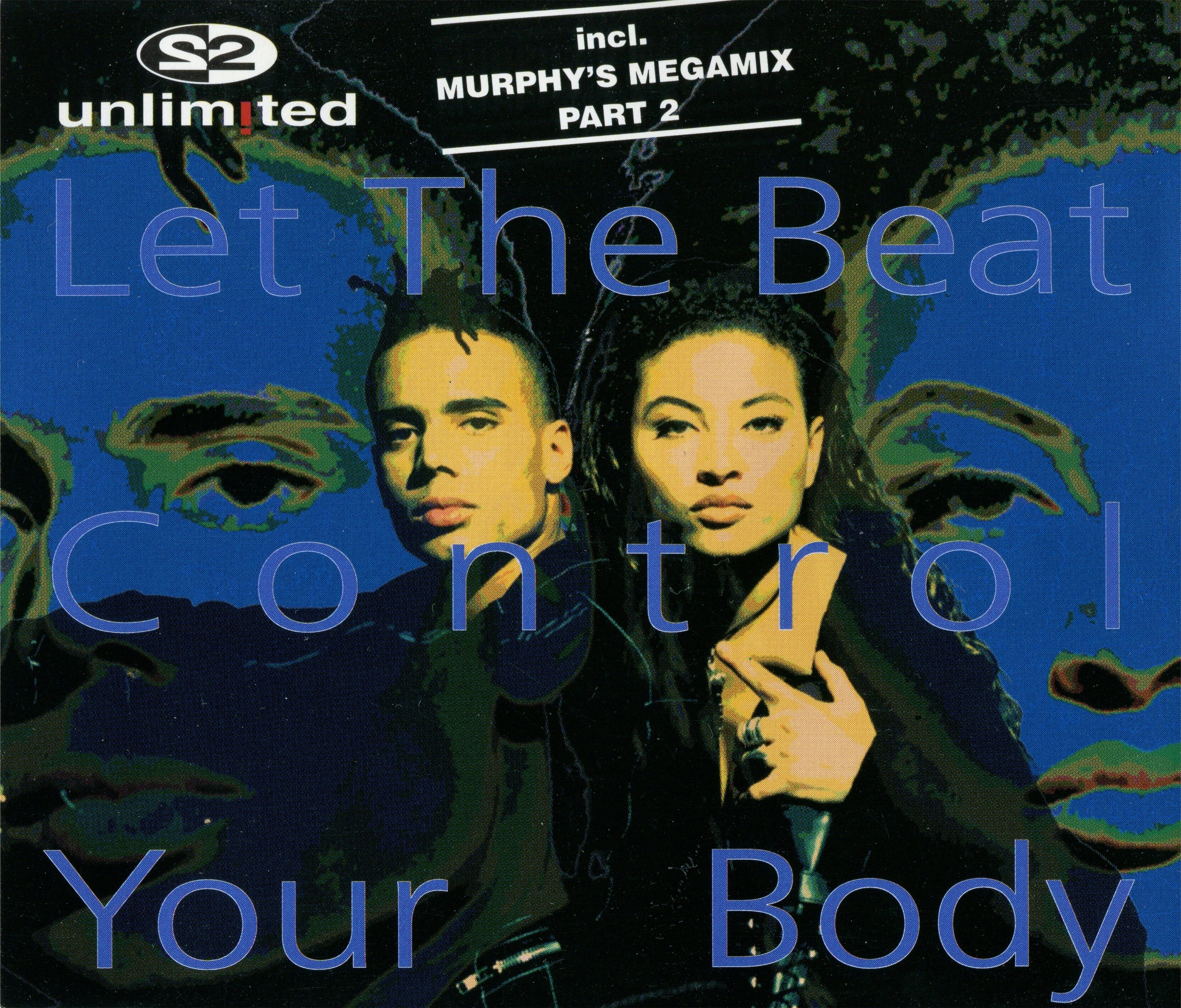 2 Unlimited album Let The Beat Control Your Body