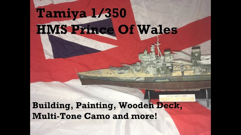 Tamiya 1350 HMS Prince of Wales Wooden Deck Mini Tutorial, Hull Weathering, Painting, Assembly