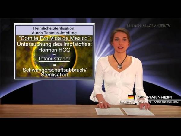 Heimliche Sterilisation durch Tetanus-Impfung   09.08.2012   klagemauer.tv