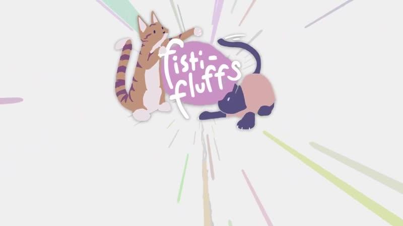Трейлер демо версии fisti fluffs