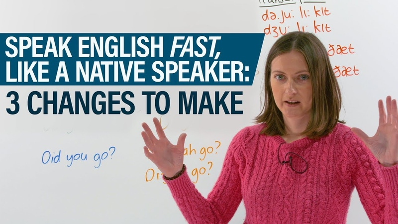 Speak English FAST, like a native speaker: 3 methods