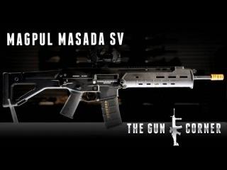 EvikeTV [The Gun Corner] - Magpul Masada SV AEG