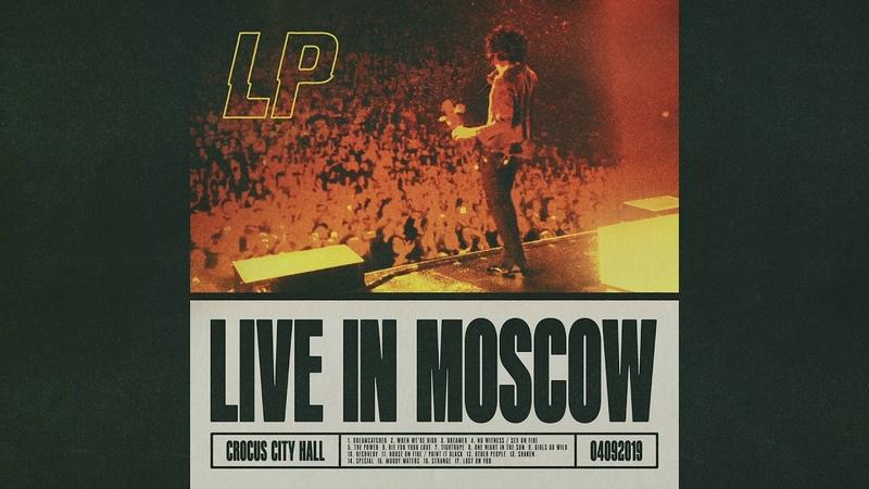 LP Shaken Live in Moscow Audio