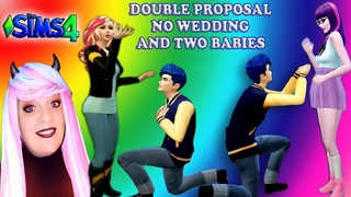 THE SIMS 4 💍DOUBLE PROPOSAL NO👰🏻 WEDDING AND TWO BABIES🍼