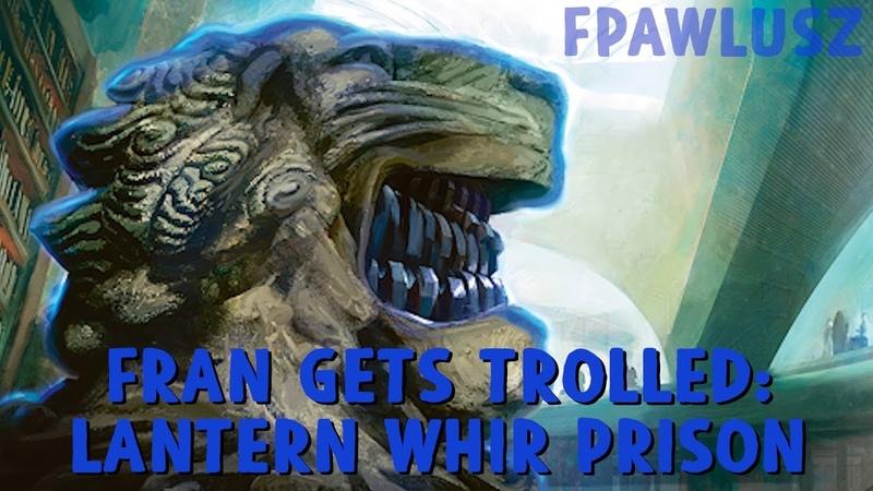 Modern Fran Gets Trolled BUG Lantern Whir