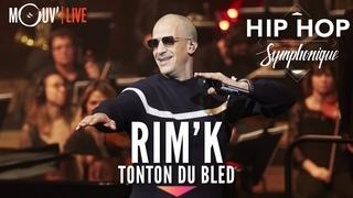"""RIM'K : """"Tonton du bled""""  (Hip Hop Symphonique 4)"""