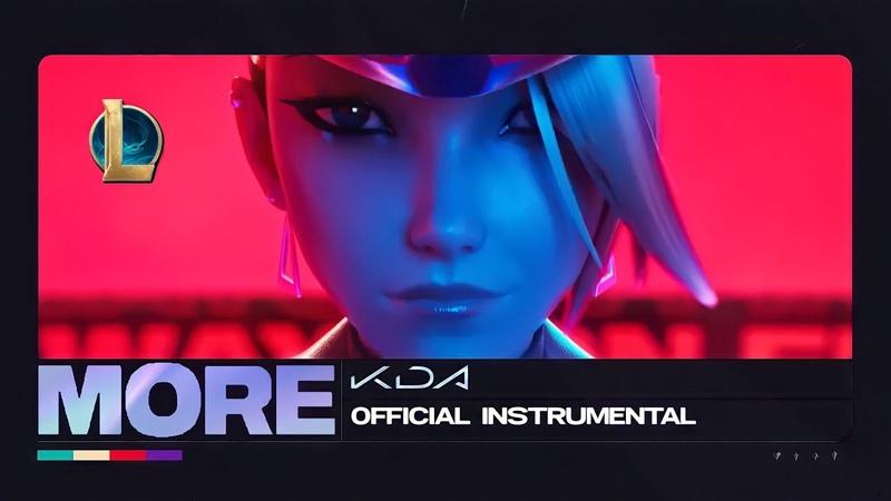 K DA MORE ft Madison Beer G I DLE 刘柏辛Lexie Jaira Burns Seraphine Instrumental