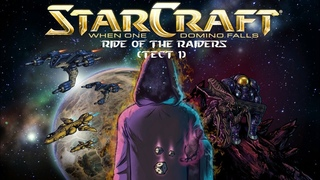 Starcraft Remastered: When One Domino Falls - Ride of the Raiders (Тест #1)